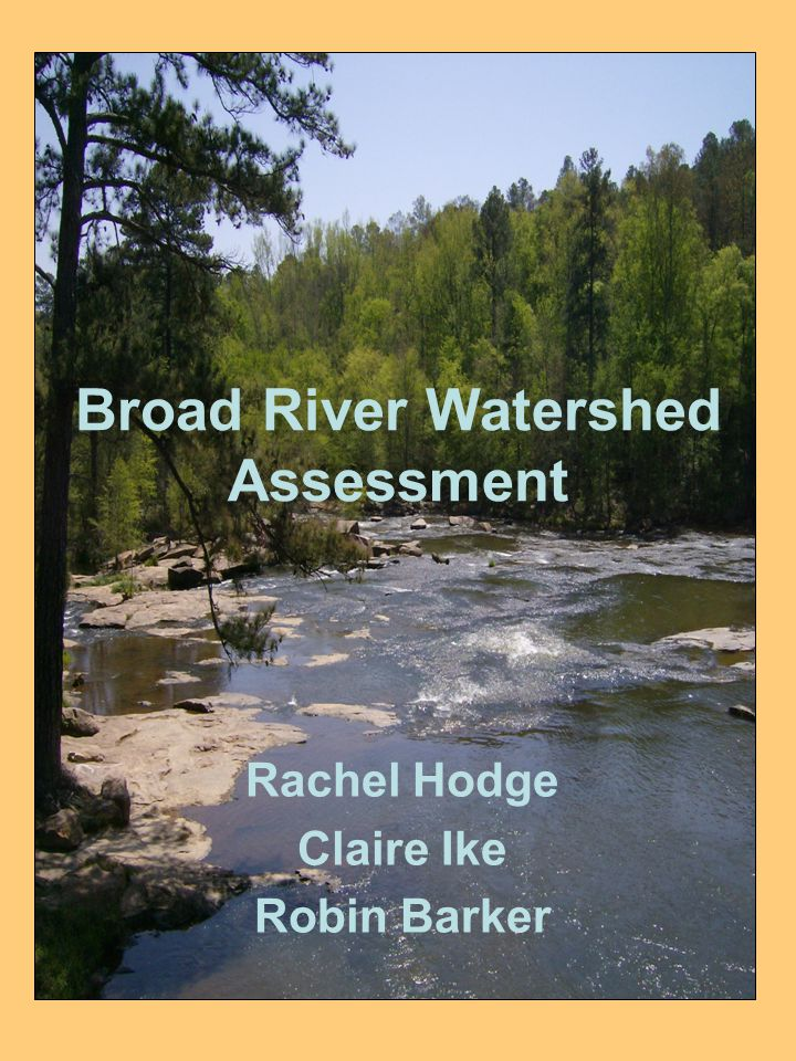 Broad River Watershed Assessment