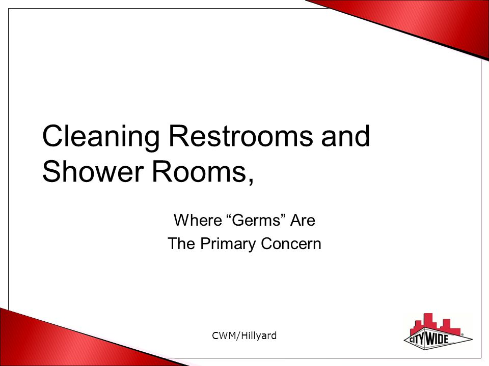 Cleaning Restrooms and Shower Rooms,