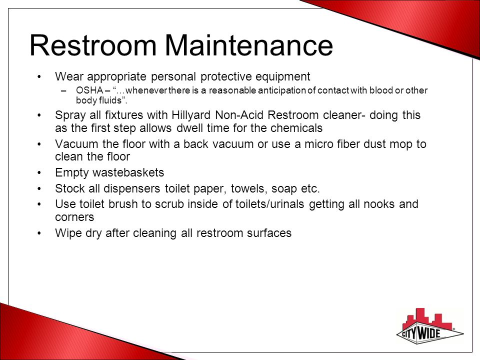 Restroom Maintenance Wear appropriate personal protective equipment