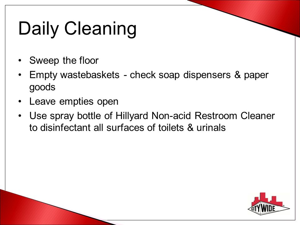 Daily Cleaning Sweep the floor