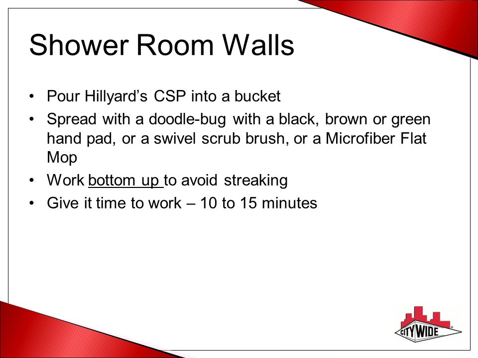 Shower Room Walls Pour Hillyard's CSP into a bucket