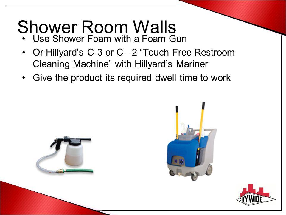 Shower Room Walls Use Shower Foam with a Foam Gun