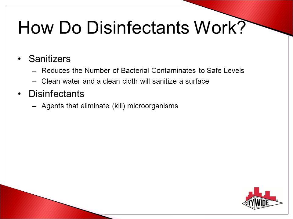 How Do Disinfectants Work