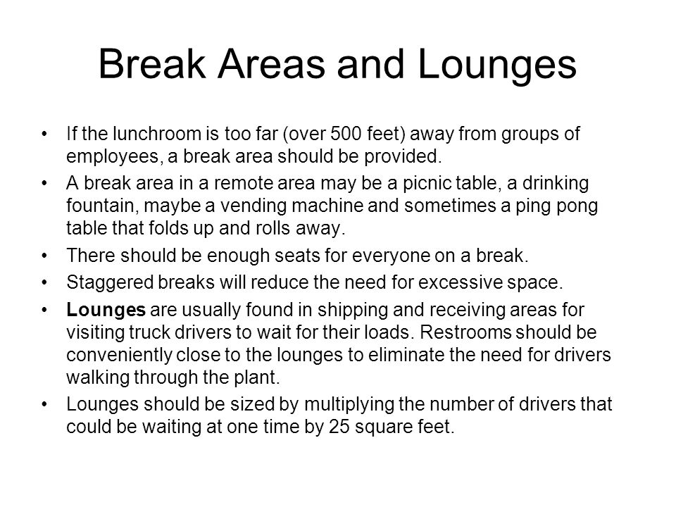 Break Areas and Lounges