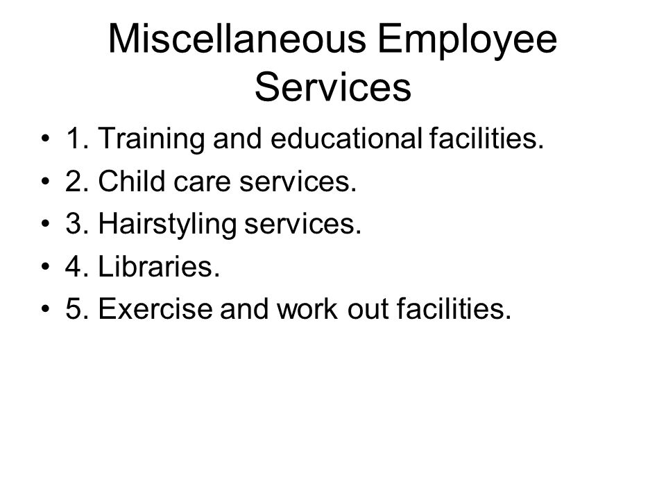 Miscellaneous Employee Services