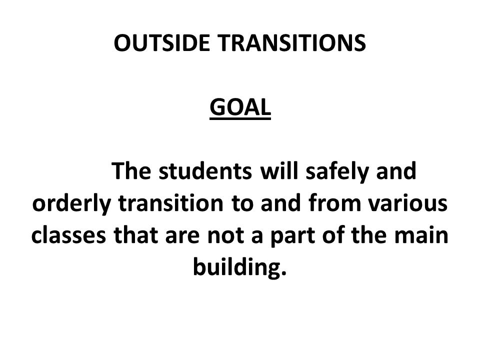 OUTSIDE TRANSITIONS GOAL
