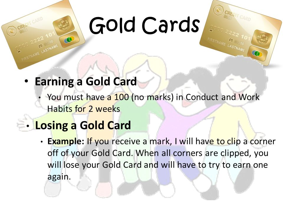 Gold Cards Earning a Gold Card Losing a Gold Card