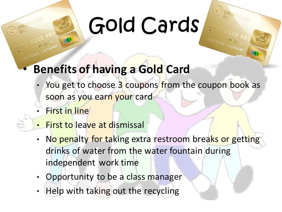 Gold Cards Benefits of having a Gold Card