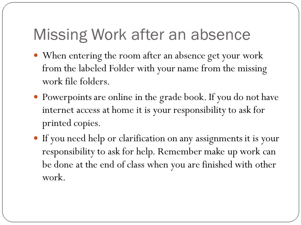 Missing Work after an absence