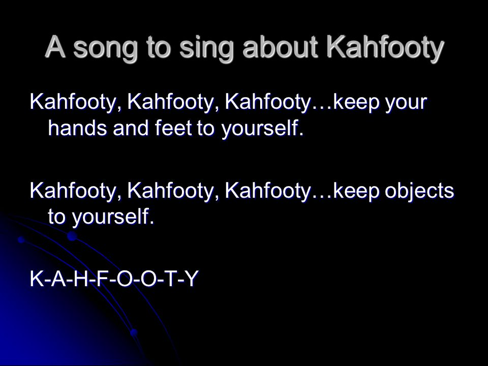 A song to sing about Kahfooty