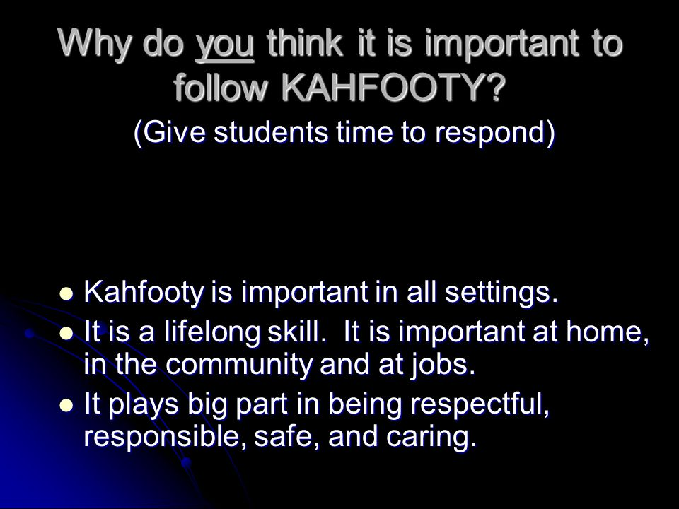 Why do you think it is important to follow KAHFOOTY