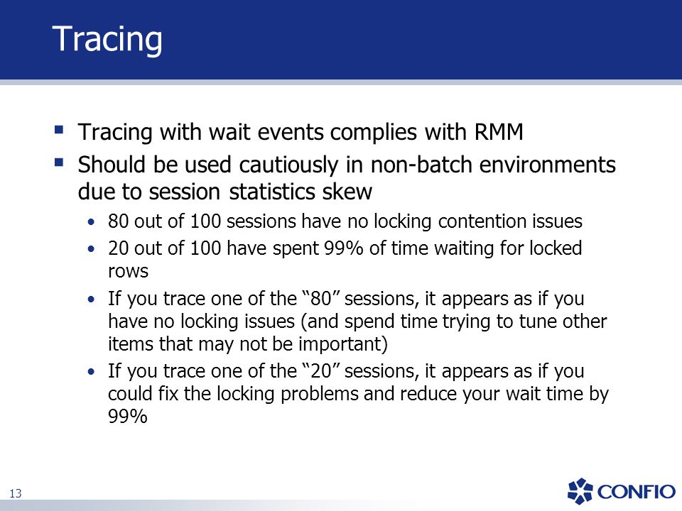 Tracing Tracing with wait events complies with RMM