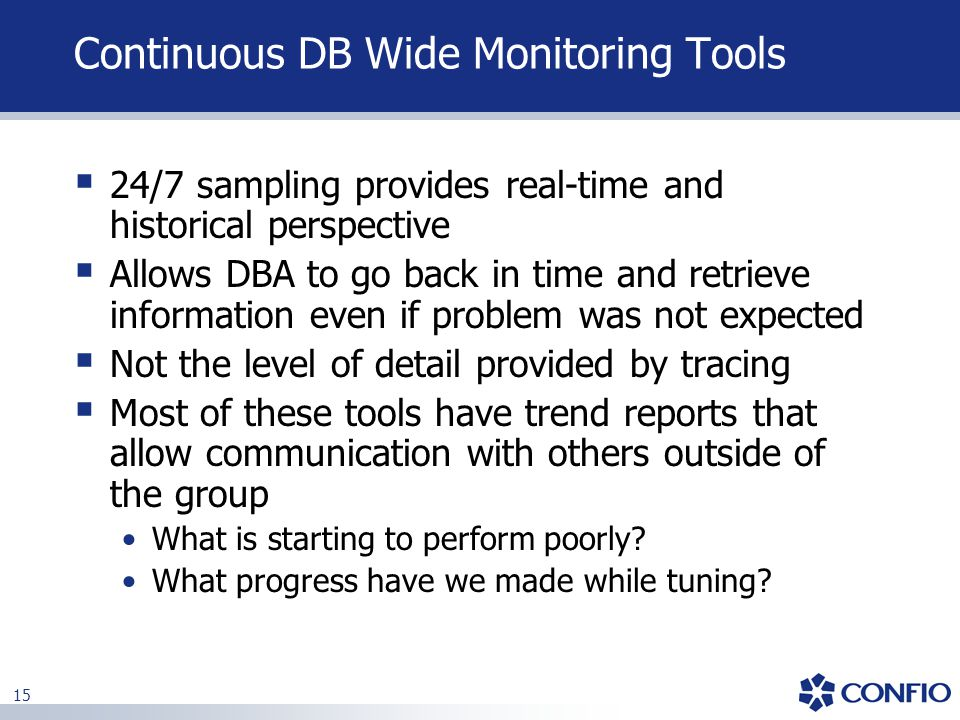 Continuous DB Wide Monitoring Tools