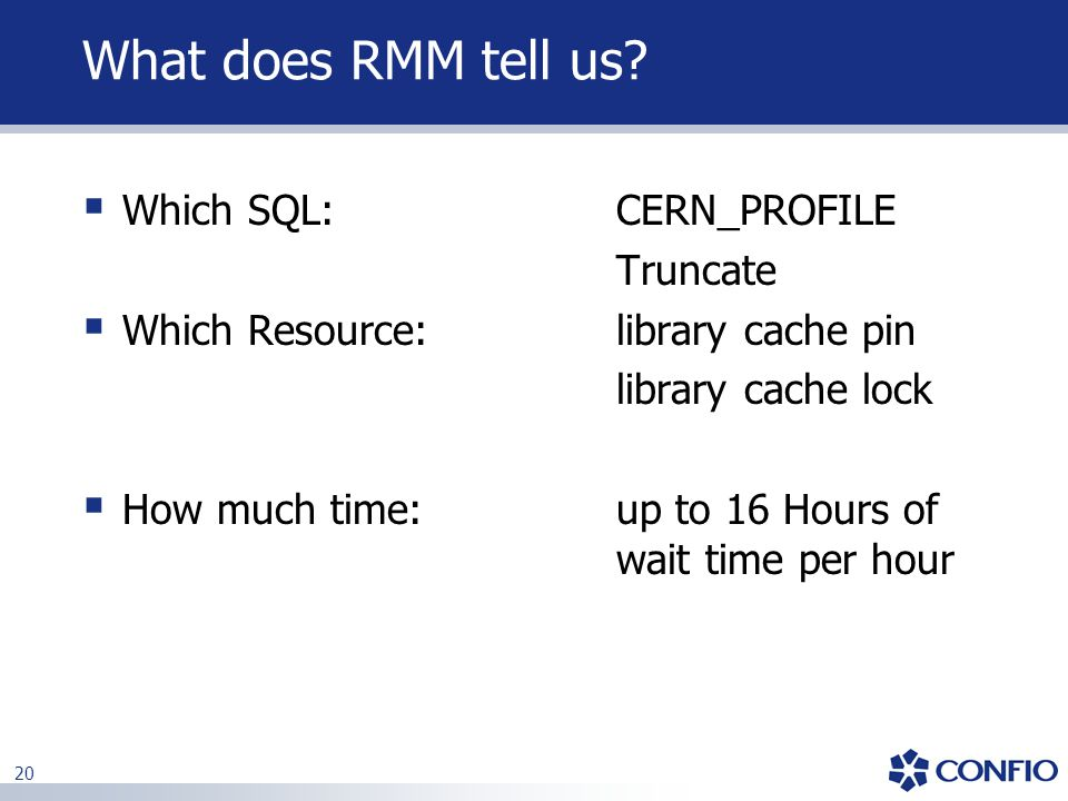 What does RMM tell us Which SQL: CERN_PROFILE Truncate