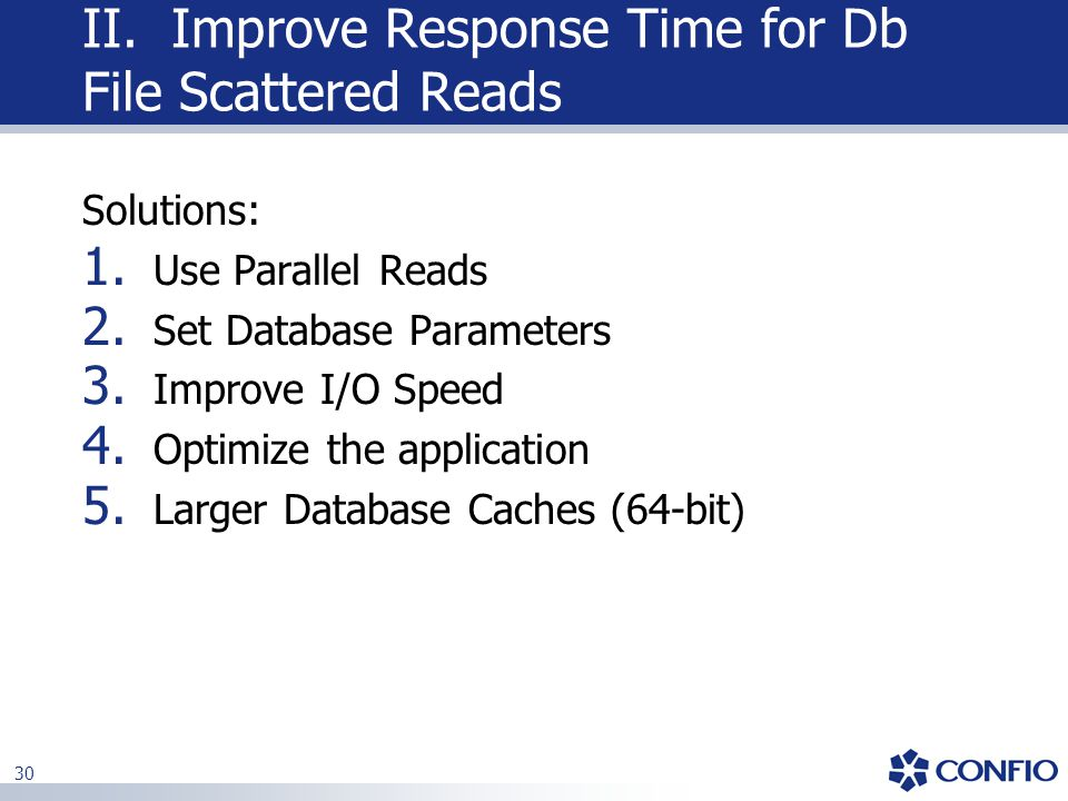 II. Improve Response Time for Db File Scattered Reads