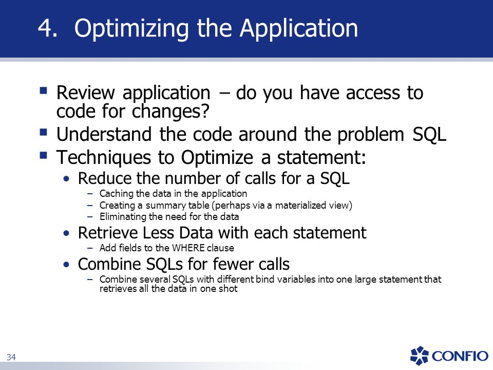 4. Optimizing the Application
