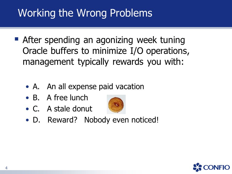 Working the Wrong Problems