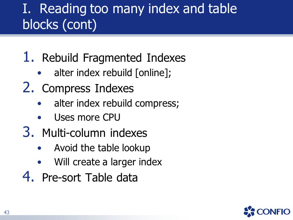 I. Reading too many index and table blocks (cont)