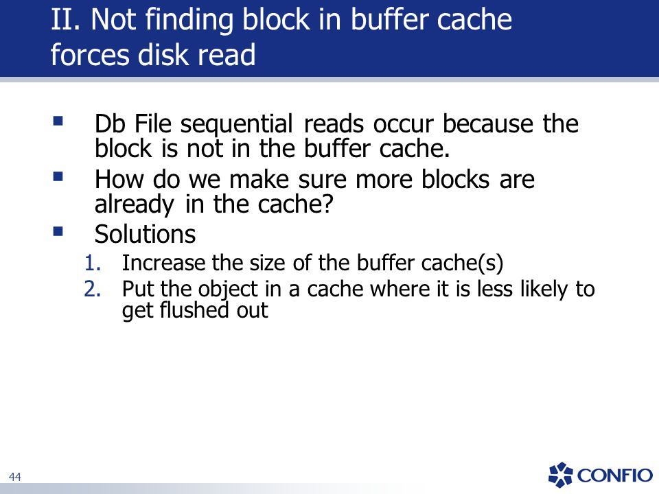 II. Not finding block in buffer cache forces disk read