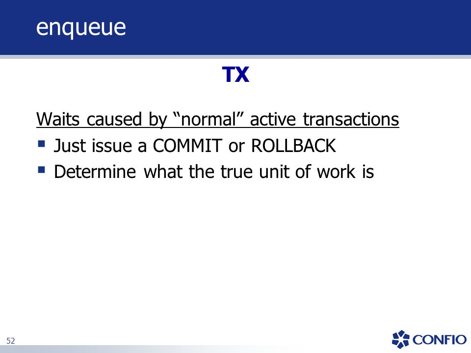 enqueue TX Waits caused by normal active transactions