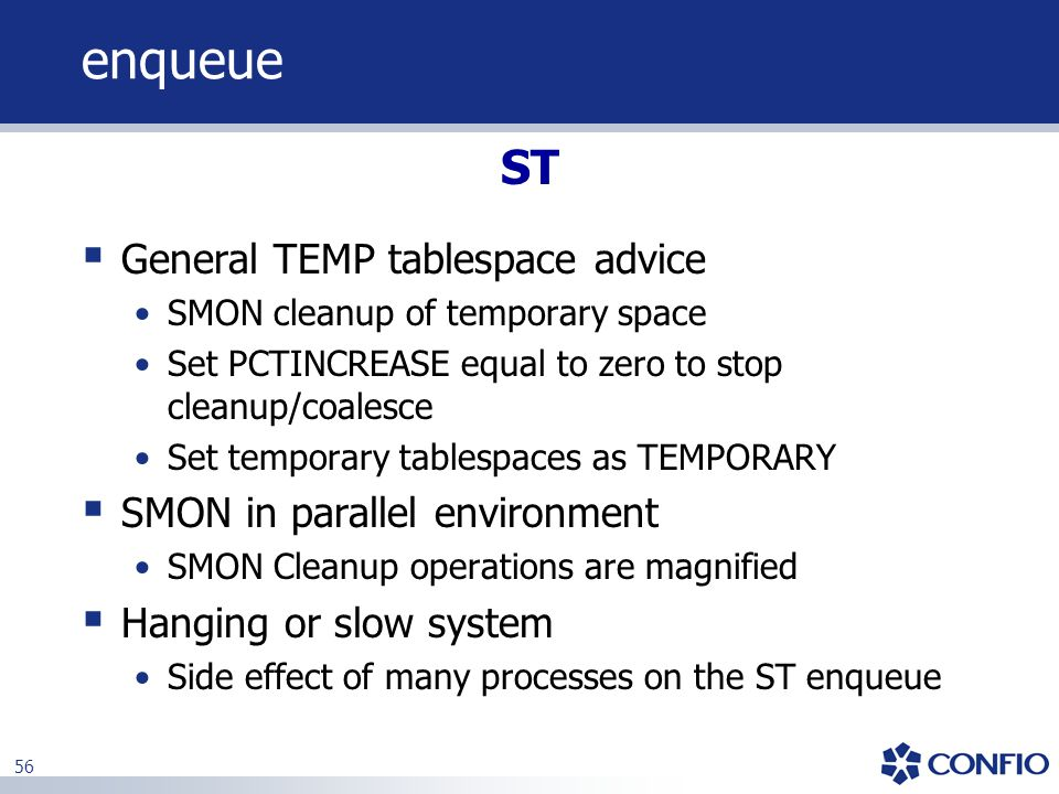 enqueue ST General TEMP tablespace advice SMON in parallel environment
