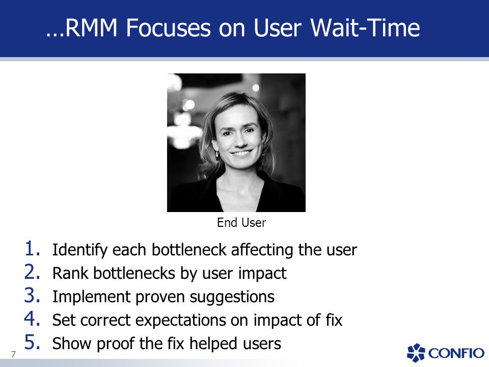 …RMM Focuses on User Wait-Time