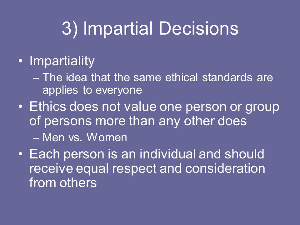 3) Impartial Decisions Impartiality