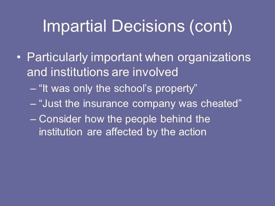 Impartial Decisions (cont)