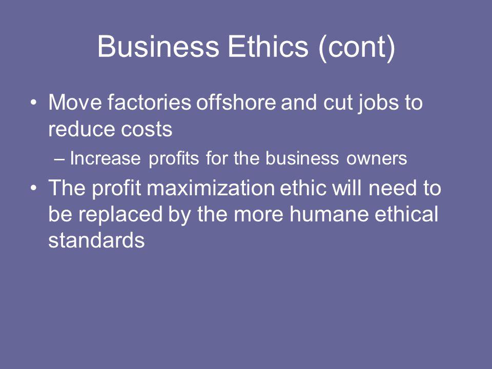 Business Ethics (cont)