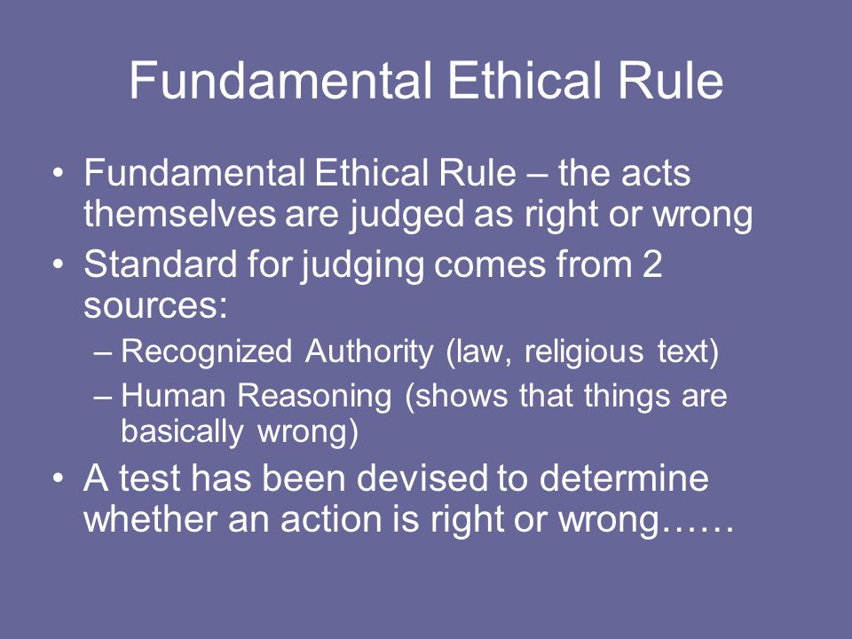 Fundamental Ethical Rule