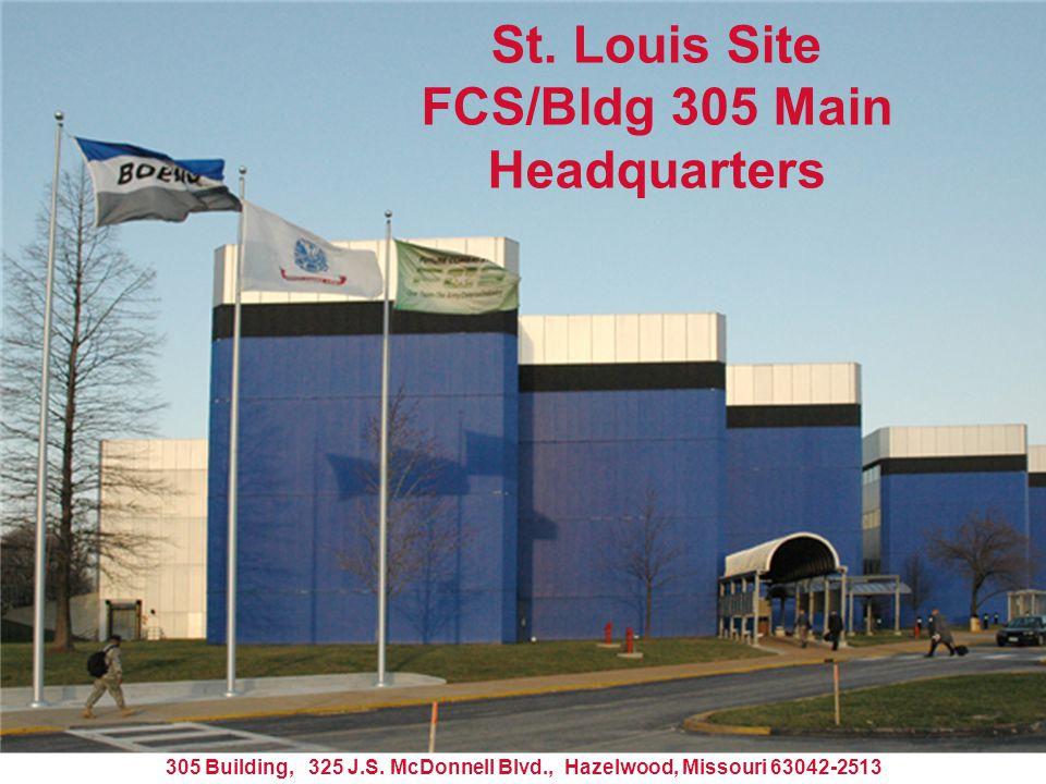 St. Louis Site FCS/Bldg 305 Main Headquarters