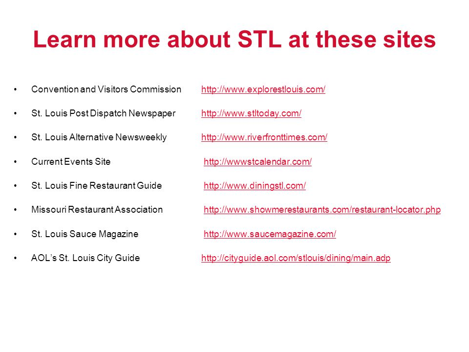 Learn more about STL at these sites