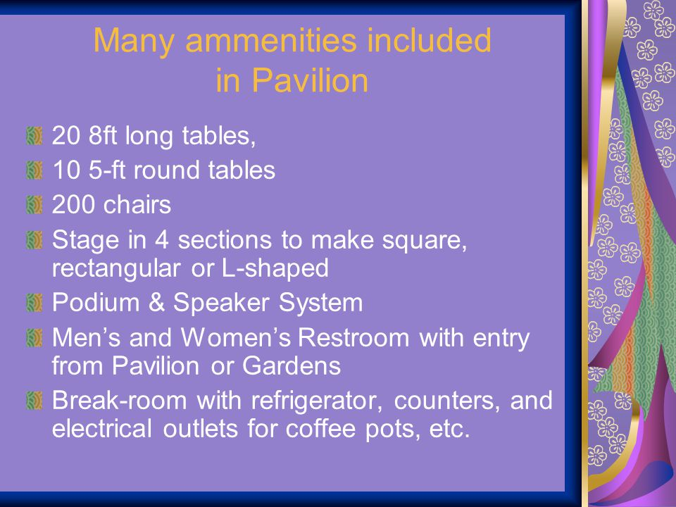 Many ammenities included in Pavilion