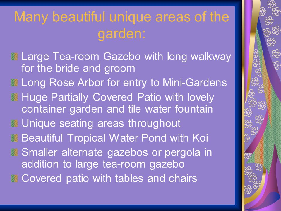 Many beautiful unique areas of the garden: