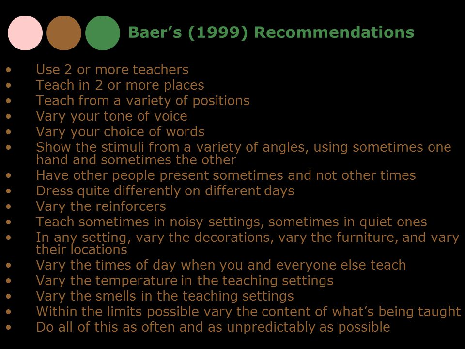 Baer's (1999) Recommendations