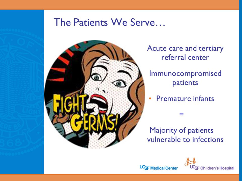 The Patients We Serve… Acute care and tertiary referral center