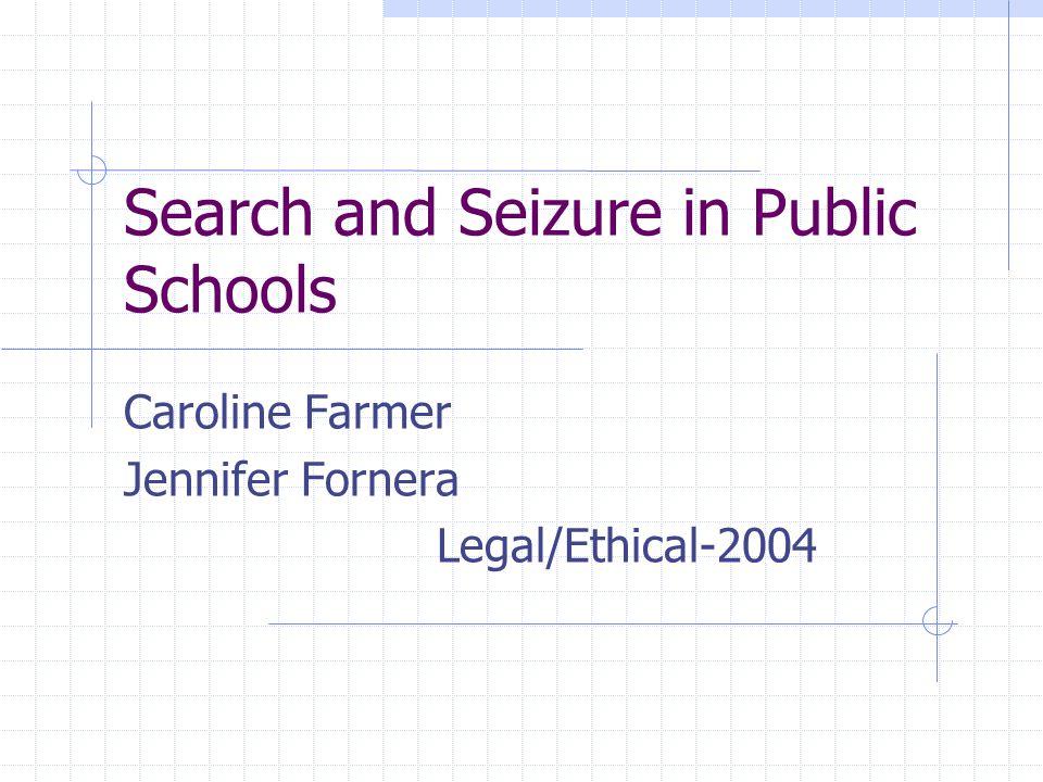 Search and Seizure in Public Schools