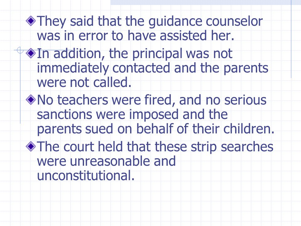 They said that the guidance counselor was in error to have assisted her.