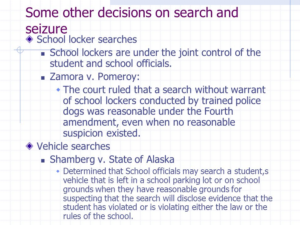 Some other decisions on search and seizure