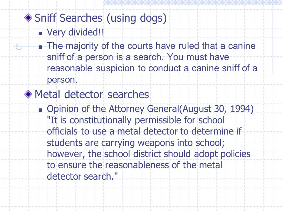 Sniff Searches (using dogs)