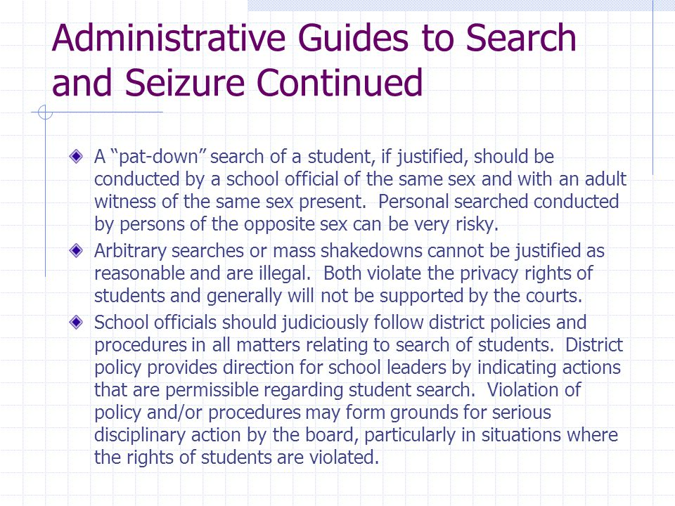 Administrative Guides to Search and Seizure Continued