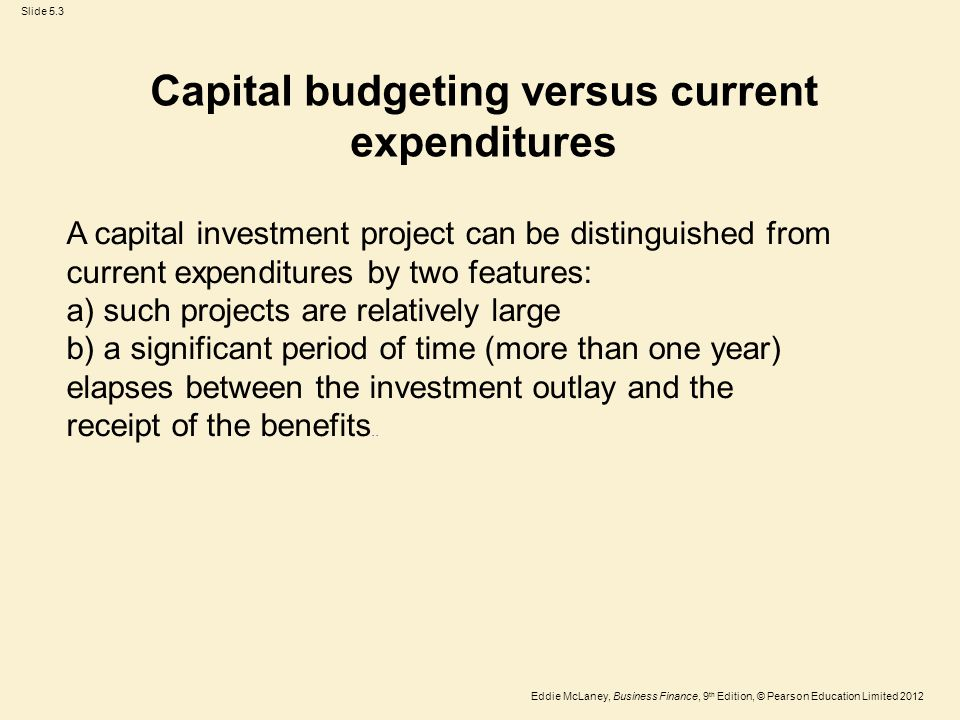 Capital budgeting versus current expenditures