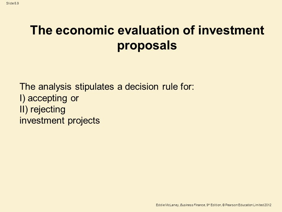 The economic evaluation of investment proposals