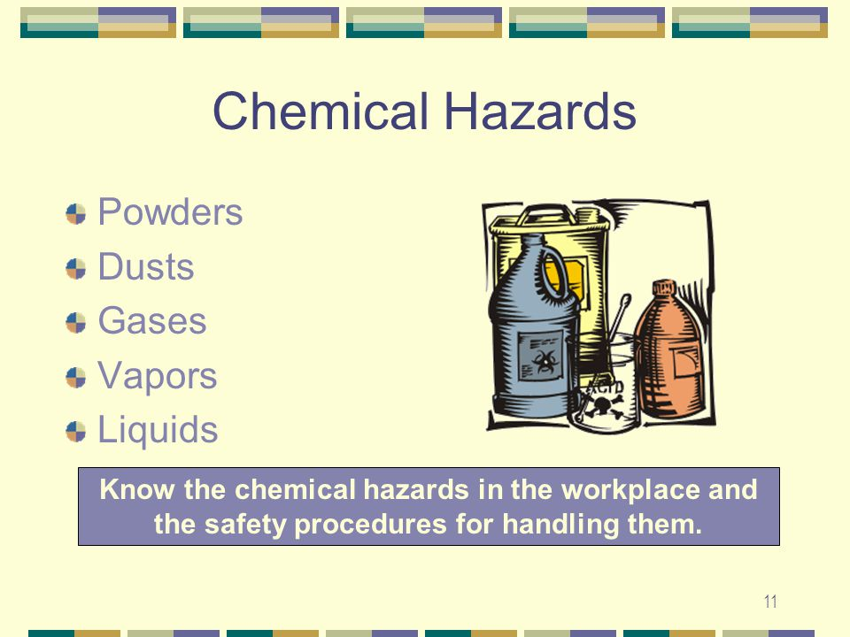 Chemical Hazards Powders Dusts Gases Vapors Liquids