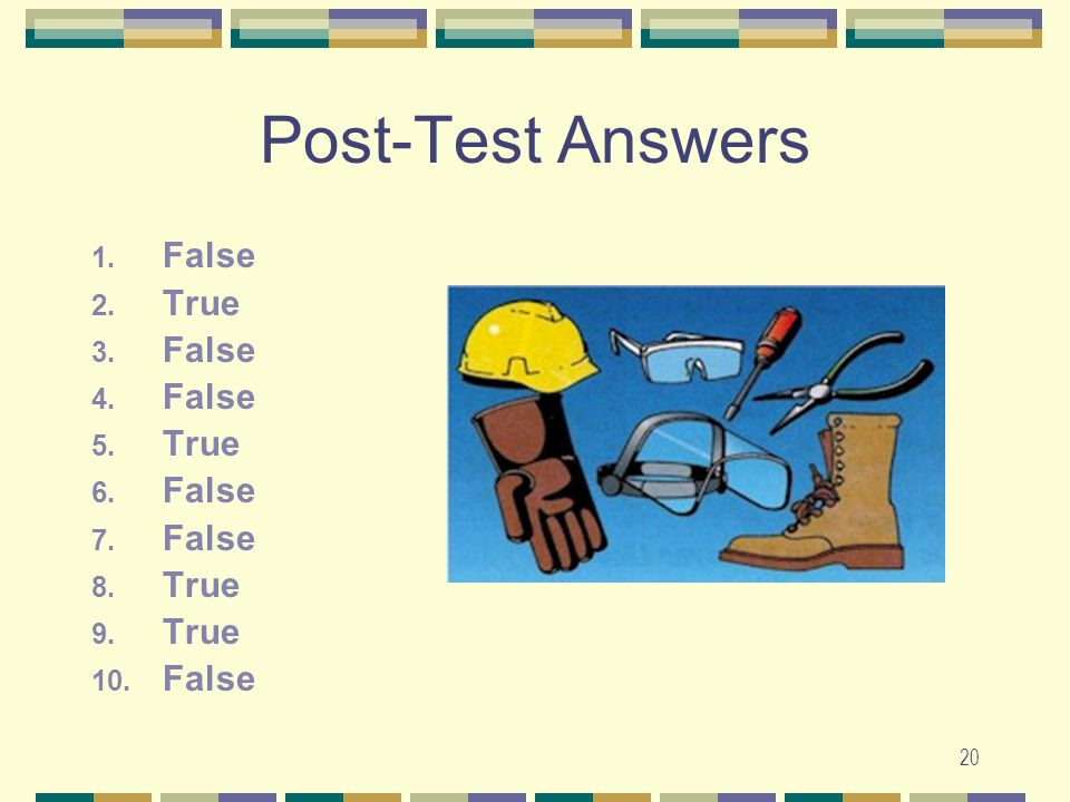 Post-Test Answers False True
