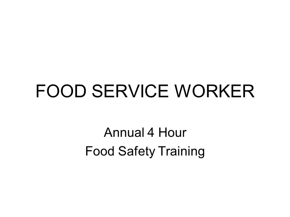 Annual 4 Hour Food Safety Training