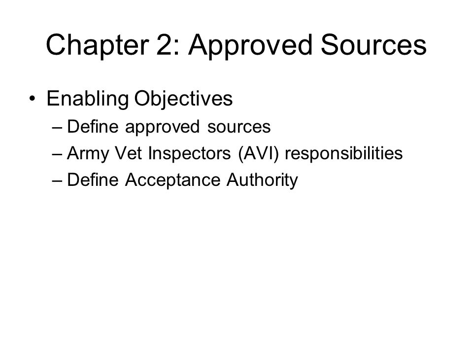 Chapter 2: Approved Sources