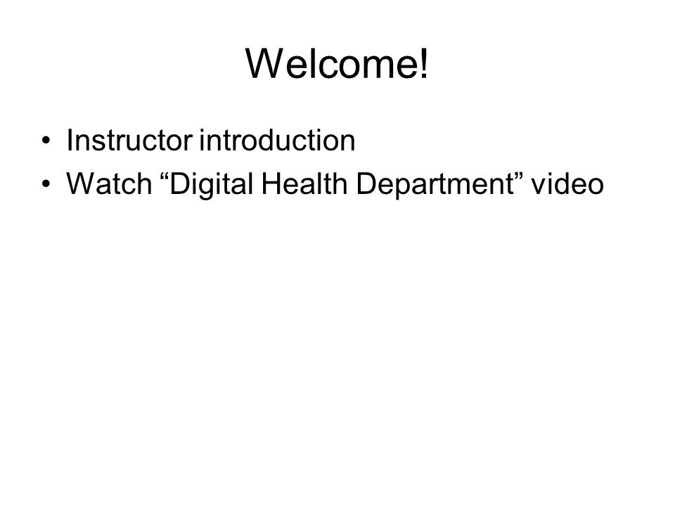 Welcome! Instructor introduction