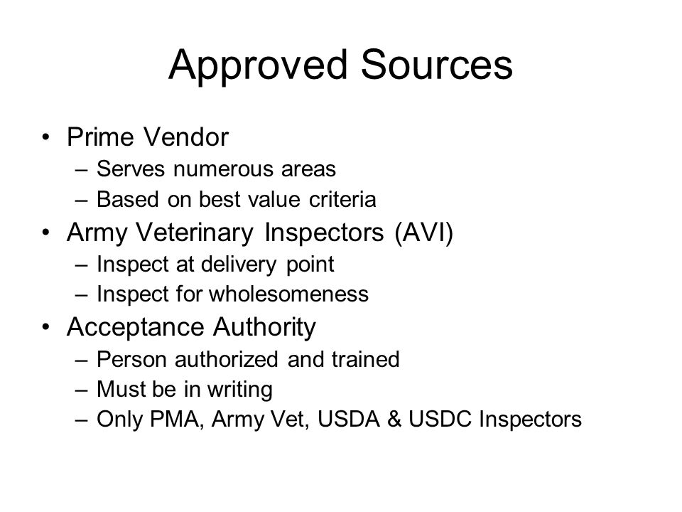 Approved Sources Prime Vendor Army Veterinary Inspectors (AVI)