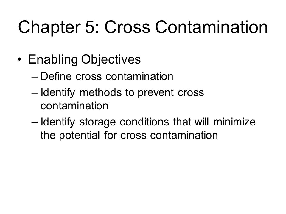 Chapter 5: Cross Contamination